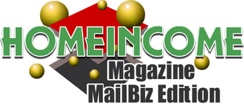 HomeIncome Magazine MailBiz Edition